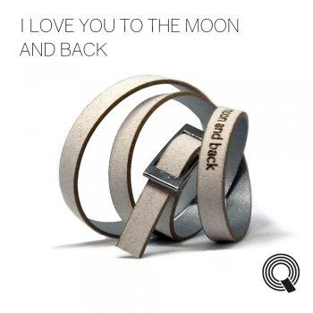 "Браслеты квоутлеты ""I love you to the moon and back"", серо-серебристый"
