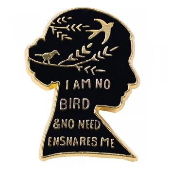Значок пин I am no bird & no need ensnares me